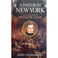 A Pastor in New York by John Thornbury (Hardcover)