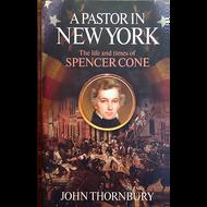 A Pastor in New York by John Thornbury (Hardcover)