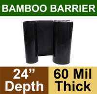 "Bamboo Barrier - Rhizome Barrier - 24"" x 100' Roll - 60 mil Thickness"