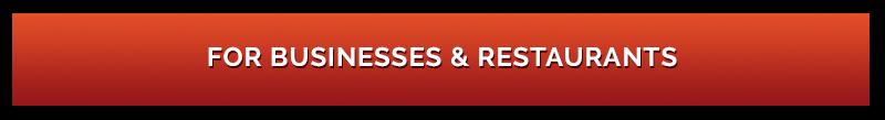 For Businesses & Restaurants