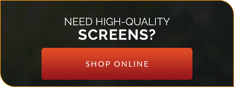 Need High-Quality Screens? Shop Online!