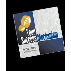 Your Success Mechanism