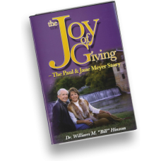 The Joy of Giving - The Paul and Jane Meyer Story