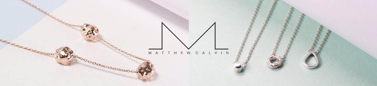Shop Matthew Calvin Jewellery