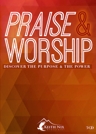 Praise & Worship Discover the Purpose & Power 3 CD Series