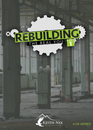 Rebuilding the Real You Part 1 4 CD Series