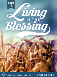 Living in the Blessing Part 1