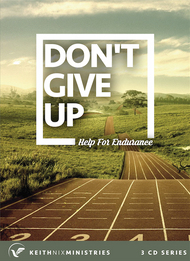 Doin't Give Up Help for Endurance 3 CD Series