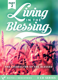 Living in the Blessing Part 2 3 CD Series