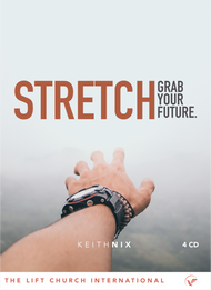 Stretch: Grab Your Future