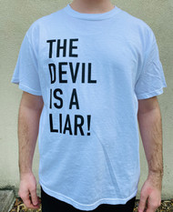 The Devil Is A Liar Shirt (White)
