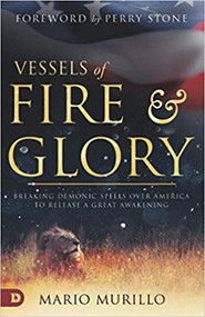 vessels of fire and glory