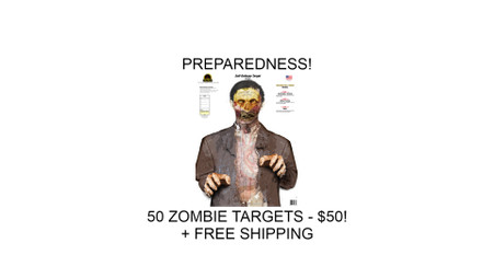 50 ZOMBIE TARGETS FOR $50 + free shipping