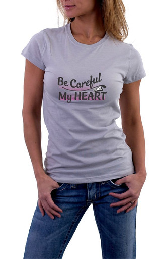 Be careful with my heart T-Shirt