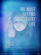 We Must Defend Every Life Wall Graphic