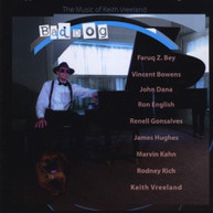 KEITH VREELAND - BAD DOG CD