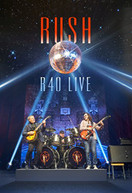 RUSH - R40 LIVE (DIGIPAK) BLU-RAY