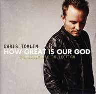 CHRIS TOMLIN - HOW GREAT IS OUR GOD: THE ESSENTIAL COLLECTION CD