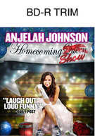 ANJELAH JOHNSON: THE HOMECOMING SHOW (MOD) BLU-RAY