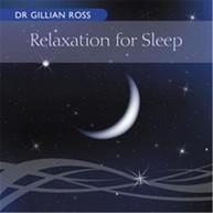 GILLIAN ROSS - RELAXATION FOR SLEEP CD