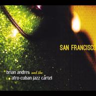 BRIAN ANDRES - SAN FRANCISCO CD