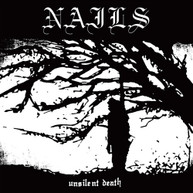NAILS - UNSILENT DEATH CD