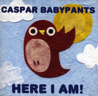CASPAR BABYPANTS - HERE I AM CD