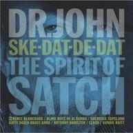 DR JOHN - SKE-DAT-DE-DAT: SPIRIT OF SATCH CD