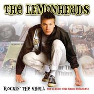 LEMONHEADS - ROCKIN' THE SHELL CD