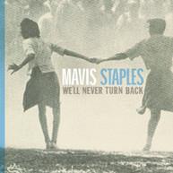MAVIS STAPLES - WE'LL NEVER TURN BACK CD