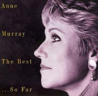 ANNE MURRAY - BEST SO FAR CD