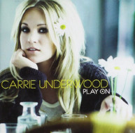 CARRIE UNDERWOOD - PLAY ON CD