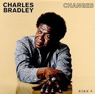CHARLES BRADLEY - CHANGES CD