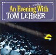 TOM LEHRER - EVENING WASTED WITH CD