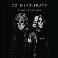 DZ DEATHRAYS - BLOODSTREAMS CD