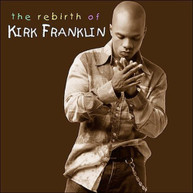 KIRK FRANKLIN - REBIRTH OF KIRK FRANKLIN CD