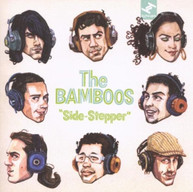 THE BAMBOOS - SIDE STEPPER CD