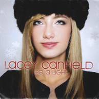 LACEY CANFIELD - BE A LIGHT EP CD
