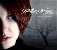 DAUGHTER DARLING - SWEET SHADOWS CD
