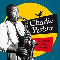 CHARLIE PARKER - COMPLETE DIAL MASTERS 6 BONUS TRACKS CD
