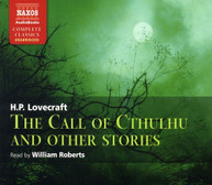 H.P. LOVECRAFT WILLIAM ROBERTS - CALL OF CTHULHU & OTHER STORIES CD