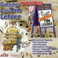 TOM LEHRER - EVENINGS WASTED WITH TOM LEHRER CD