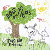 DOG ON FLEAS - INVISIBLE FRIENDS CD