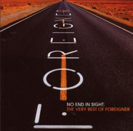 FOREIGNER - NO END IN SIGHT: THE VERY BEST OF FOREIGNER CD