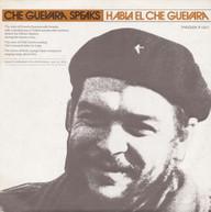 CHE GUEVARA - CHE GUEVARA SPEAKS CD