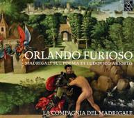COMPAGNIA DEL MADRIGALE - ORLANDO FURIOSO: MADRIGALS ON LUDOVICO CD