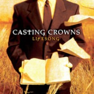 CASTING CROWNS - LIFESONG CD