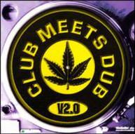 CLUB MEETS DUB 2 VARIOUS CD