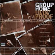 GROUP HOME - LIVIN PROOF CD