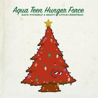 AQUA TEEN HUNGER FORCE - HAVE YOURSELF A MEATY LITTLE CHRISTMAS CD
